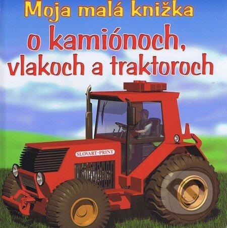 Fatimma.cz Moja malá knižka o kamiónoch, vlakoch a traktoroch Image