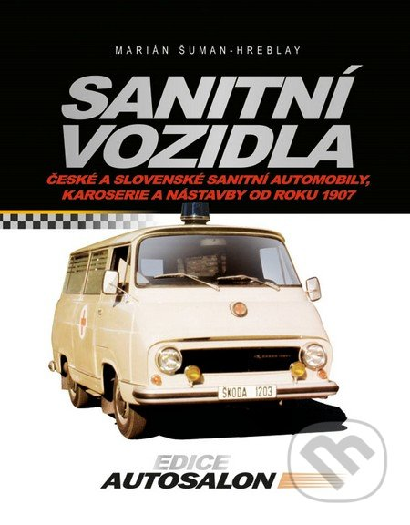 Sanitní vozidla - Marián Šuman-Hreblay