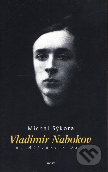 Fatimma.cz Vladimir Nabokov od Mášenky k Daru Image