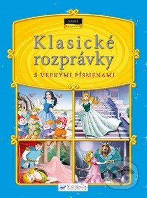 7a72b519a Kniha: Klasické rozprávky s veľkými písmenami (Svojtka&Co.) | Martinus