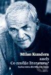 Milan Kundera aneb Co zmůže literatura - Host