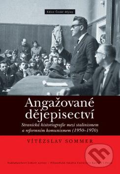Angažované dějepisectví - Vítězslav Sommer