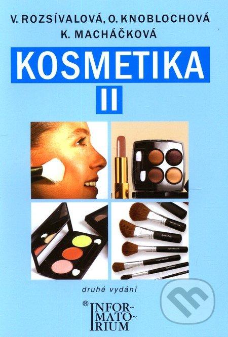 Kosmetika II - Věra Rozsívalová a kol.