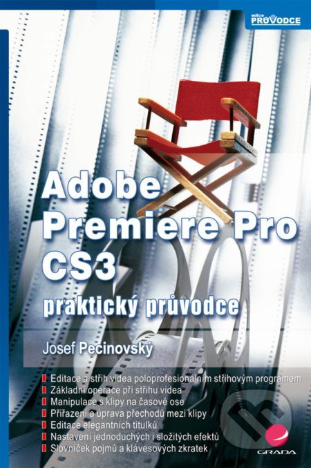 Adobe Premiere Pro CS3 - Josef Pecinovský