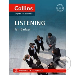 Collins Business Skills: Listening - Ian Badger