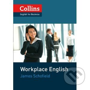 Collins Workplace English - James Schofield