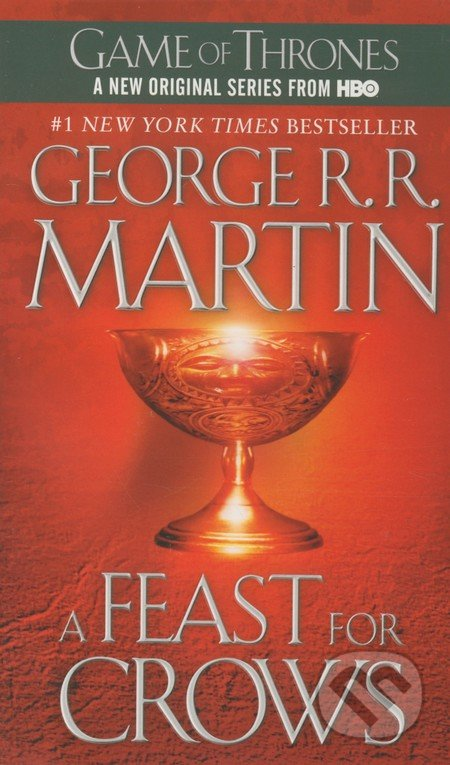 A Song of Ice and Fire 4 - A Feast for Crows - George R.R. Martin
