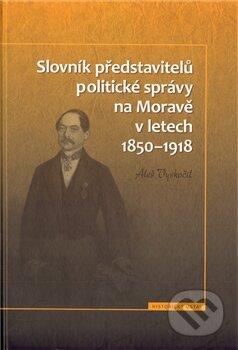 Peticenemocnicesusice.cz Slovník představitelů politické správy na Moravě v letech 1850 - 1918 Image