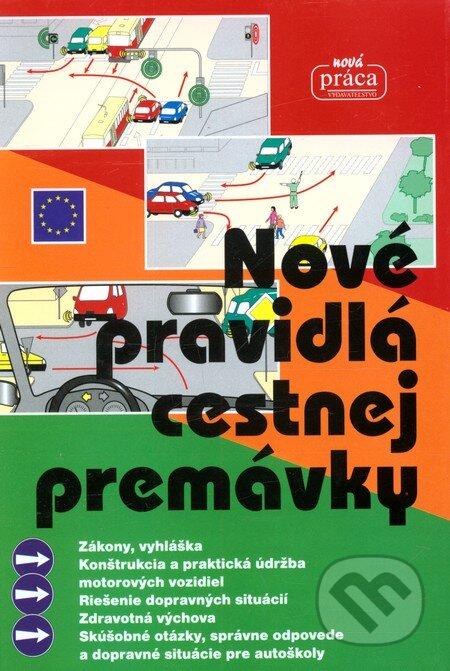 Fatimma.cz Nové pravidlá cestnej premávky (v pevnej väzbe) Image