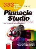 333 tipů a triků pro Pinnacle Studio - Jan Veselý