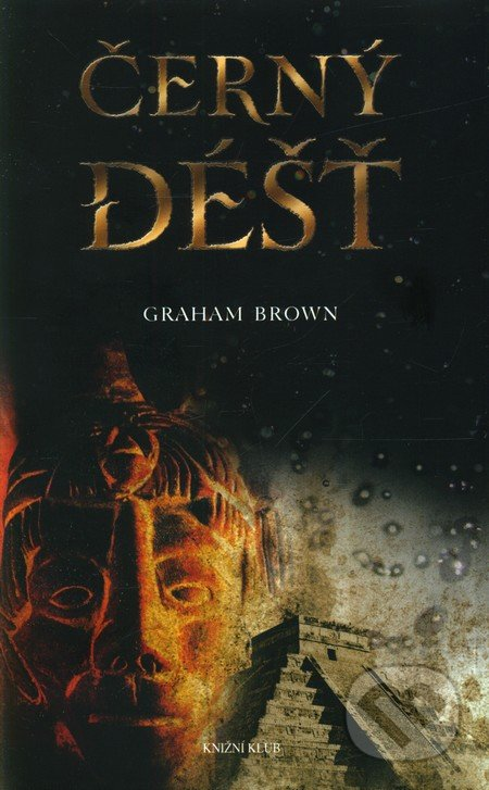 Černý déšť - Graham Brown