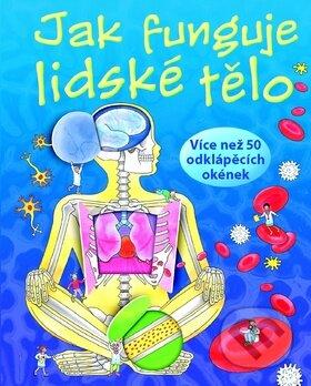 Jak funguje lidské tělo - Svojtka&Co.