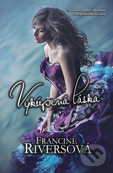 Vykúpená láska - Francine Rivers