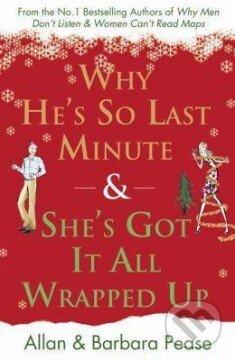 Why He's so Last Minute - Allan Pease, Barbara Pease