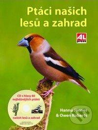 Ptáci našich lesů a zahrad - Owen Roberts, Hannu Jännes