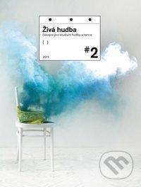 Živá hudba 2011 (2.) - Akademie múzických umění