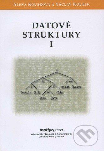 Datové struktury I. - Alena Koubková, Václav Koubek