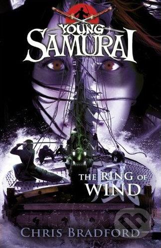 Young Samurai: The Ring of Wind - Chris Bradford