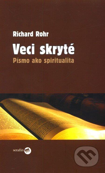 1a5a1f42f1b5 Kniha  Veci skryté (Richard Rohr)