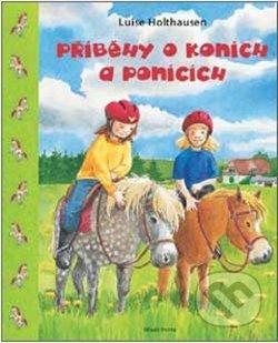 Příběhy o koních a ponících - Luise Holthausenová