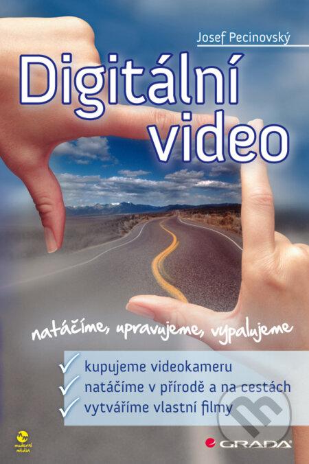Digitální video - Josef Pecinovský
