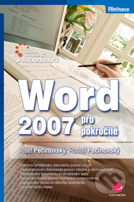 Word 2007 pro pokročilé - Josef Pecinovský, Rudolf Pecinovský