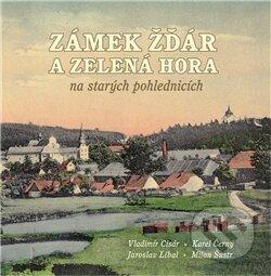 Fatimma.cz Zámek Žďár a Zelená hora na starých pohlednicích Image