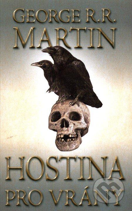 Kniha Hostina pro vrány II (George R. R. Martin)