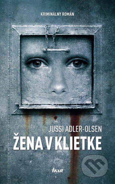 Kniha Žena v kleci (Jussi Adler-Olsen)