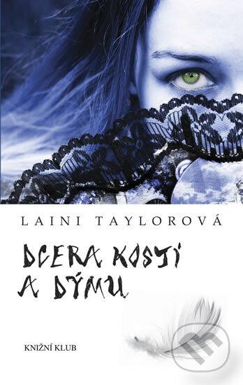 Dcera kostí a dýmu - Laini Taylor