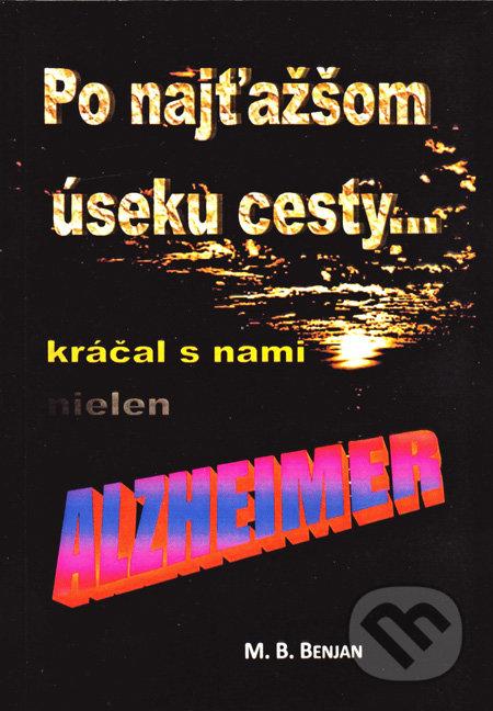 Fatimma.cz Po najťažšom úseku cesty kráčal s nami nielen Alzheimer Image