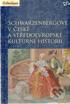 Newdawn.it Schwarzenbergové v české a středoevropské kulturní historii Image
