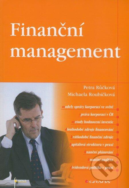 Finanční management - Petra Růčková, Michaela Roubíčková