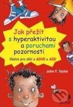 Peticenemocnicesusice.cz Jak přežít s hyperaktivitou a poruchami pozornosti Image