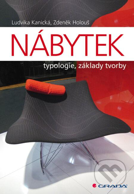 Nábytek - Ludvika Kanická, Zdeněk Holouš