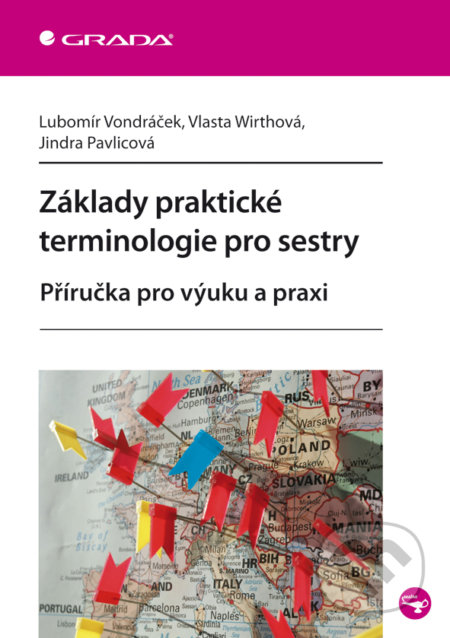Základy praktické terminologie pro sestry - Lubomír Vondráček, Vlasta Wirthová, Jindra Pavlicová