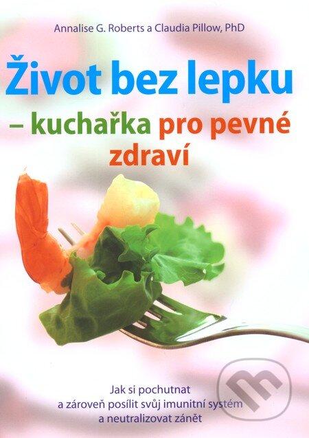 Fatimma.cz Život bez lepku - kuchařka pro pevné zdraví Image