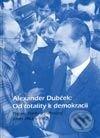 Newdawn.it Alexander Dubček: Od totality k demokracii Image