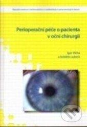 Perioperační péče o pacienta v oční chirurgii - Igor Vícha