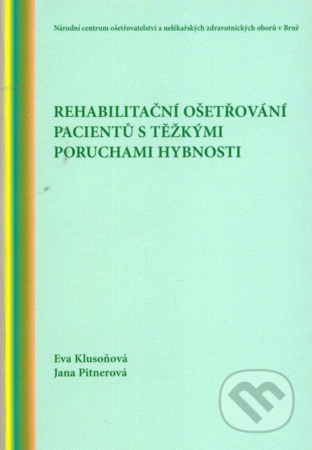 Fatimma.cz Rehabilitační ošetřování pacientů s těžkými poruchami hybnosti Image