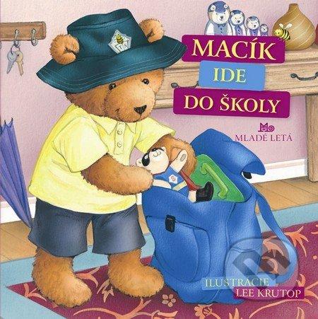Macík ide do školy - Mária Gálová