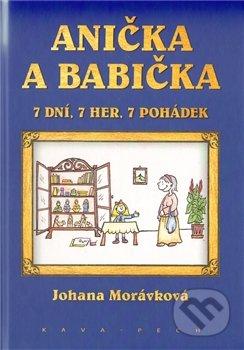 Anička a babička - Johana Morávková