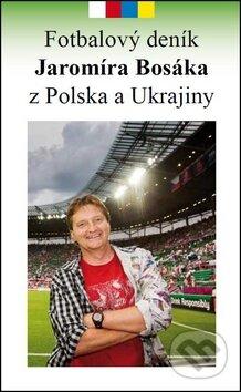 Interdrought2020.com Fotbalový deník Jaromíra Bosáka z Polska a Ukrajiny Image