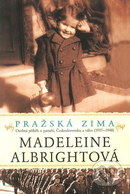 Pražská zima - Madeleine Albright
