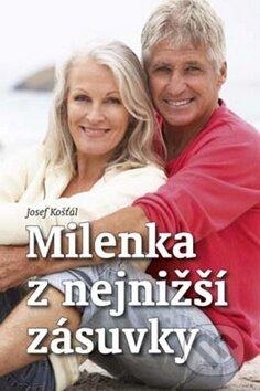 Milenka z nejnižší zásuvky - Josef Košťál