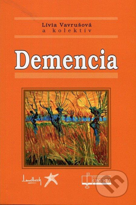 Demencia - Lívia Vavrušová a kol.