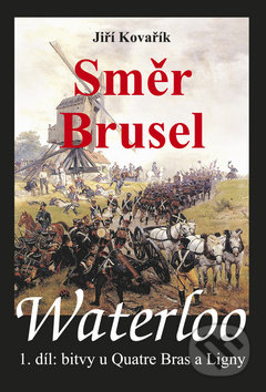 Fatimma.cz Waterloo: Směr Brusel Image