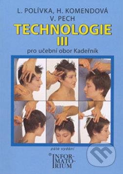 Technologie III - Ladislav Polívka, Helena Komendová