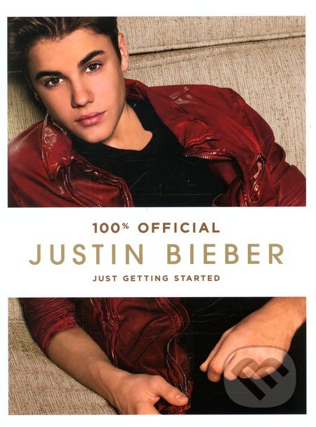 Just Getting Started - Justin Bieber