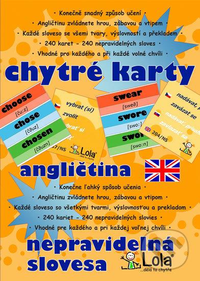 Chytré karty: Angličtina - Nepravidelná slovesa - Chytrá Lola